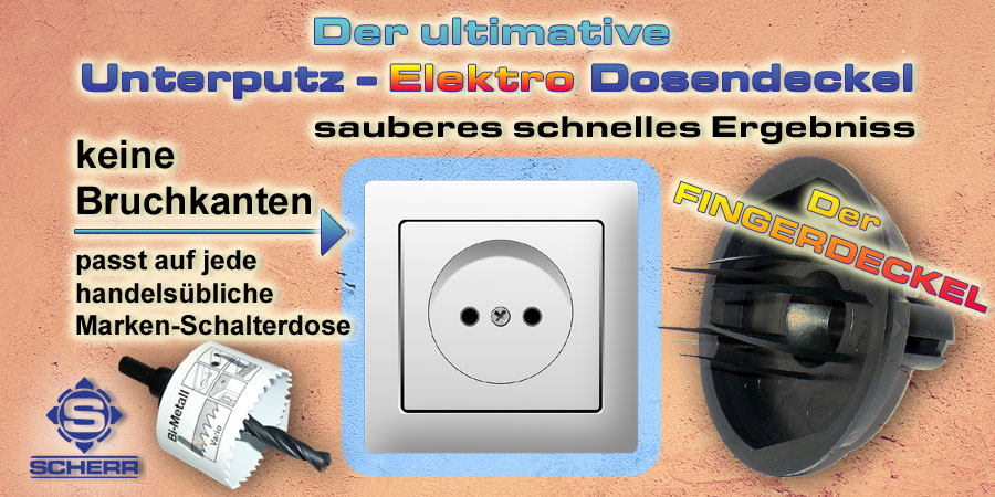 Unterputz Elektro Dosen ohne Bruch am Rand freilegen, für ein sauberes Ergebniss. Ideal für Bau Handwerk / Elektro Installationen, der Fingerdeckel - Unterputzdosendeckel